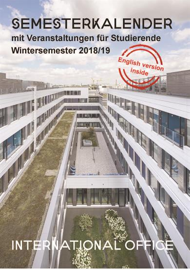 "The view from the top of a Building down into the court. Below green plants, on the sides there are silver facade and many Windows, above a blue sky. There is the Headline ""Semester calender"" and a stamp which says ""English Version inside"""